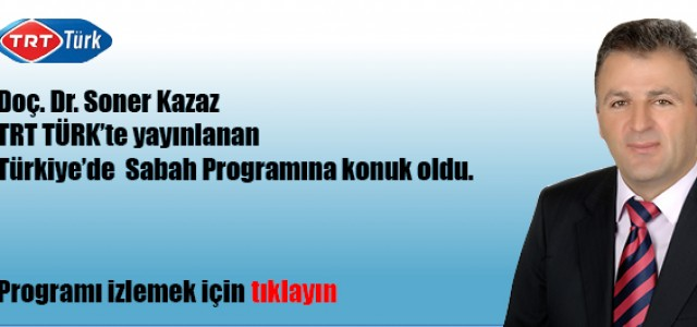 Doç. Dr. Soner Kazaz  TRT TÜRK 'te